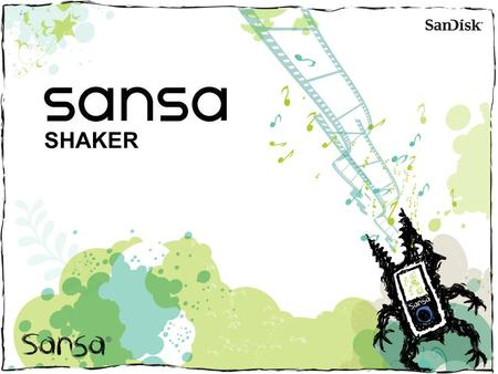 SHAKER. Sansa Shaker Fun & exciting 'Salt Shaker' look n' feel MP3 Player for kids Unique integrated speaker to hear music Card slot player for sharing.