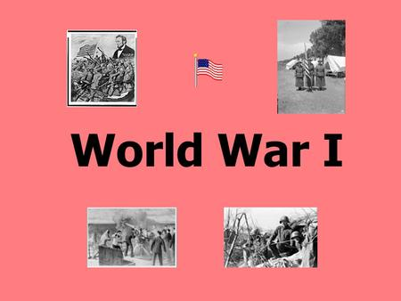 "World War I Key Facts Started in 1914 and ended in1918. It was also called ""The Great War"" and the ""War to End All Wars"" Woodrow Wilson was president."
