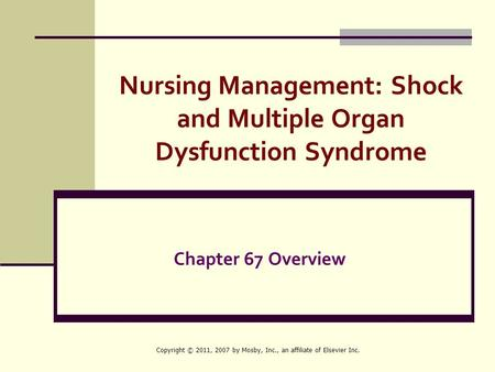 Nursing Management: Shock and Multiple Organ Dysfunction Syndrome
