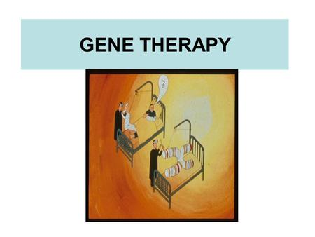 GENE THERAPY. What is gene therapy? Gene therapy is the introduction of normal genes into cells that contain defective genes.