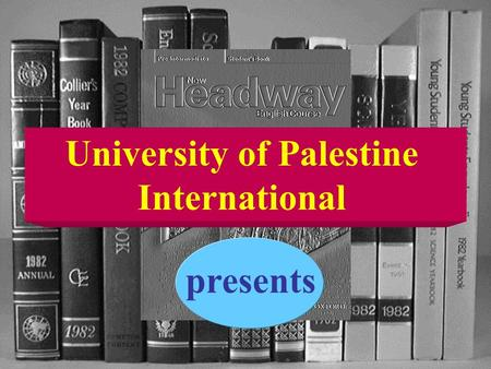 University of Palestine International presents.