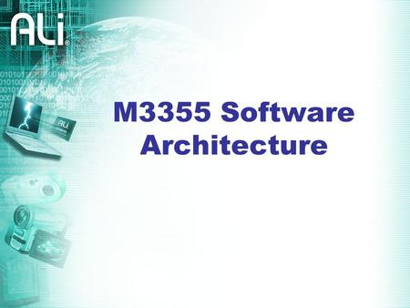 M3355 Software Architecture. Contents DVD Player System Overview M3355 S/W Architecture Overview M3355 System Software Introduction.