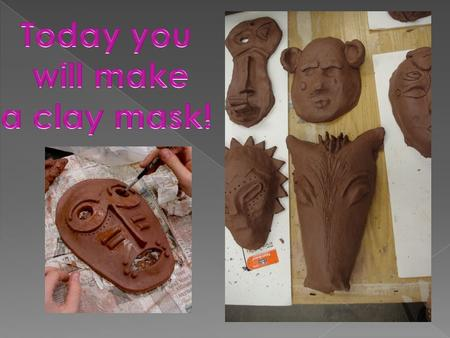 Masks have been created all over the world over many years. In some cultures masks are used in special ceremonies or rituals. When you create your mask.