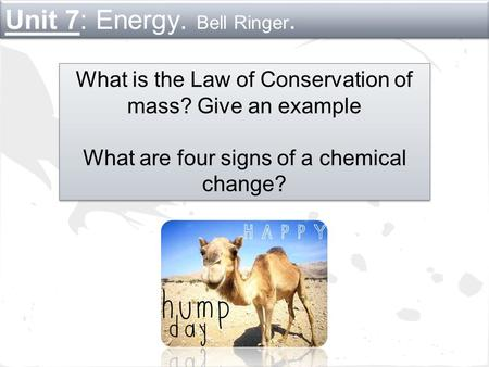 Unit 7: Energy. Bell Ringer.