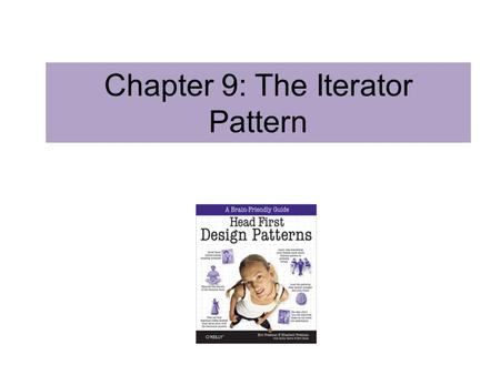 Chapter 9: The Iterator Pattern
