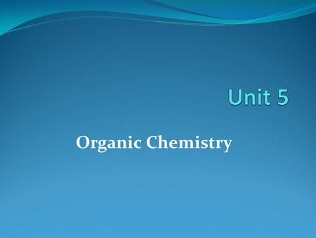 "Organic Chemistry. "" The most important hypothesis in all of biology…is that everything that animals do, atoms do. In other words, there is nothing that."