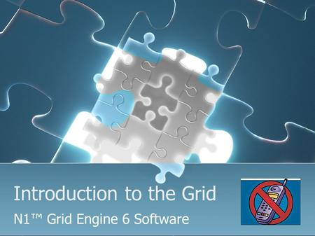 Introduction to the Grid N1™ Grid Engine 6 Software.