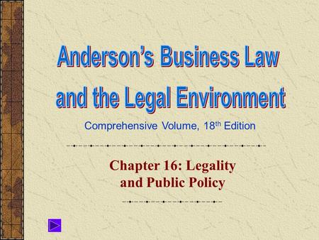 Chapter 16: Legality and Public Policy