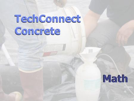 TechConnect Concrete TechConnect Concrete Math. Place Values.