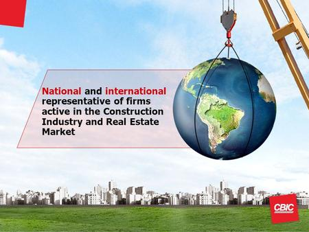 National and international representative of firms active in the Construction Industry and Real Estate Market.