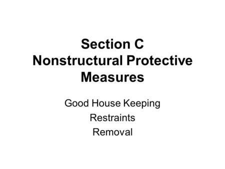 Section C Nonstructural Protective Measures