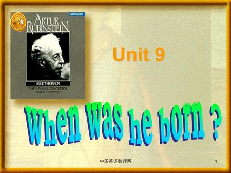 Unit 9 1 中国英语教师网 What day is it today? What day was it yesterday? What is the date today? What was the date yesterday?