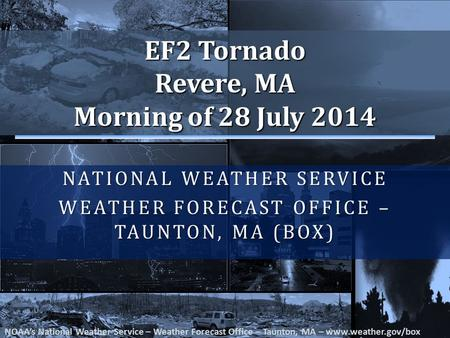 National Weather Service Weather Forecast Office – Taunton, MA (BOX)