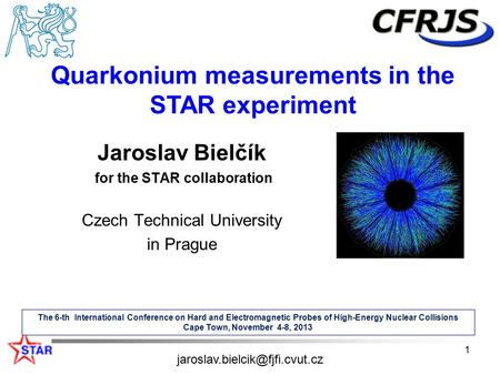 Jaroslav Bielčík for the STAR collaboration Czech Technical University in Prague The 6-th International Conference on Hard and Electromagnetic Probes of.
