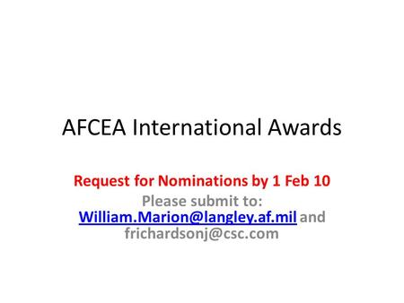 AFCEA International Awards Request for Nominations by 1 Feb 10 Please submit to: and