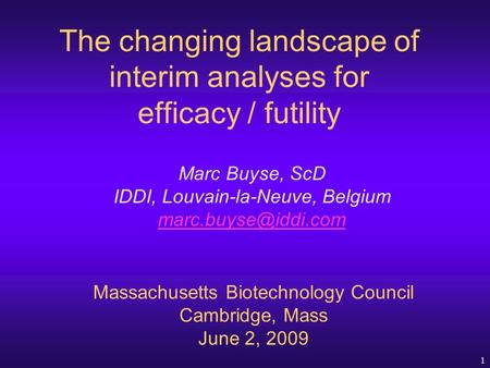 The changing landscape of interim analyses for efficacy / futility