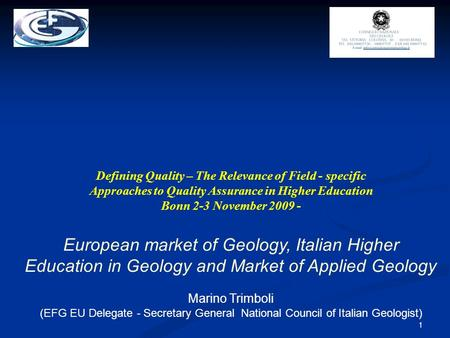1 Defining Quality – The Relevance of Field - specific Approaches to Quality Assurance in Higher Education Bonn 2-3 November 2009 - European market of.