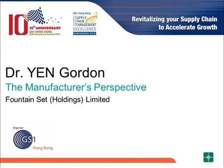 Dr. YEN Gordon The Manufacturer's Perspective Fountain Set (Holdings) Limited.
