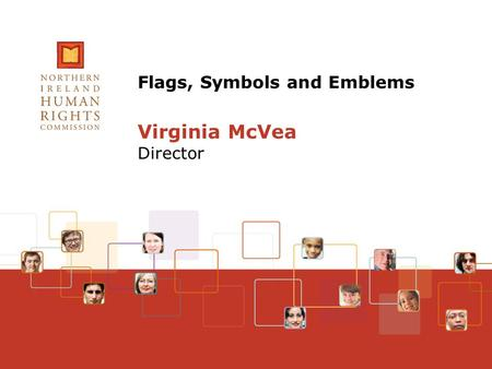 Flags, Symbols and Emblems Virginia McVea Director.