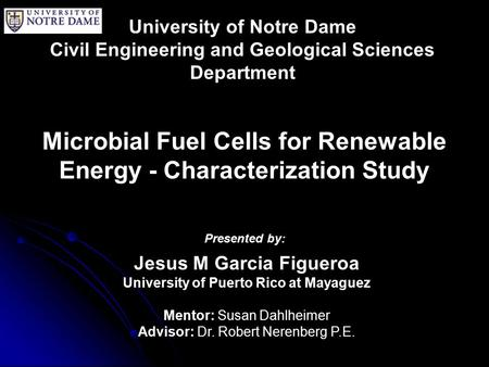 Microbial Fuel Cells for Renewable Energy - Characterization Study