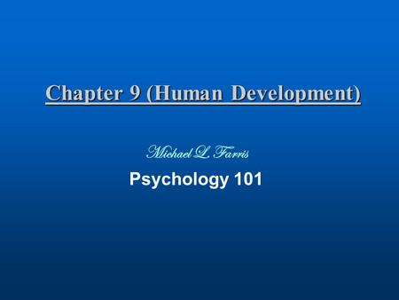 Chapter 9 (Human Development)