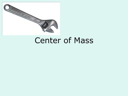 Center of Mass. Newtons 2 nd Law and Momentum 1.Forces cause changes in an object's momentum. That is, forces cause the object's velocity to change over.