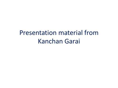 Presentation material from Kanchan Garai. Equipments bought 1.Fluorometer equipped with excitation and emission monochromators for wavelength scanning,