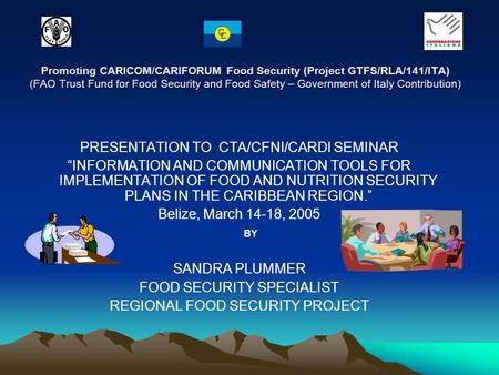 Promoting CARICOM/CARIFORUM Food Security (Project GTFS/RLA/141/ITA) (FAO Trust Fund for Food Security and Food Safety – Government of Italy Contribution)