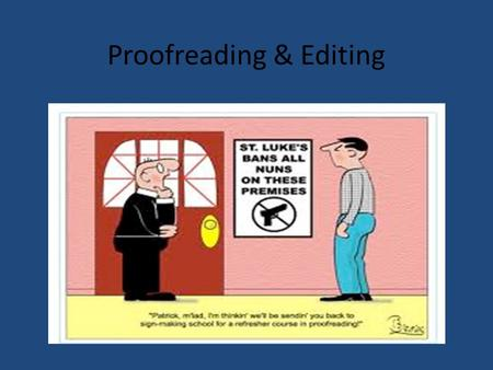 Proofreading & Editing. The Importance of Proofreading Before submitting or printing an academic research paper, essay, email, memo, or any other written.