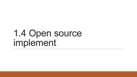 1.4 Open source implement. Open source implement Open vs. Closed Software Architecture in Linux Systems Linux Kernel Clients and Daemon Servers Interface.