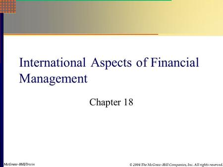 international finance management chapter 4 Chapter 4: financing and financial management 434 international  and bilateral funding financial assistance is provided by international bilateral.