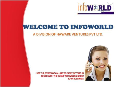 WELCOME TO INFOWORLD A DIVISION OF HAWARE VENTURES PVT LTD.