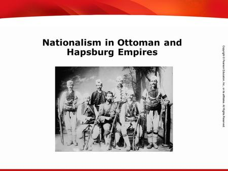 TEKS 8C: Calculate percent composition and empirical and molecular formulas. Nationalism in Ottoman and Hapsburg Empires.