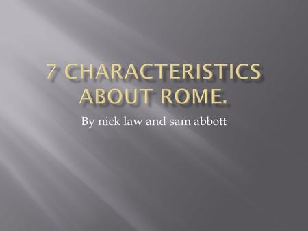 By nick law and sam abbott.  the Romans got some Greek ideas from Etruscan art they borrowed others directly from the Greeks.