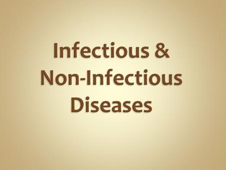 Infectious diseases are caused by pathogenic microorganisms, such as bacteria, viruses, parasites or fungi; the diseases can be spread, directly or indirectly,