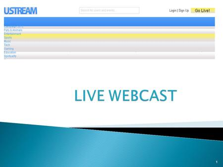 1. For each Polling Station there should be a login account on ustream.tv USTREAM URL :  2.