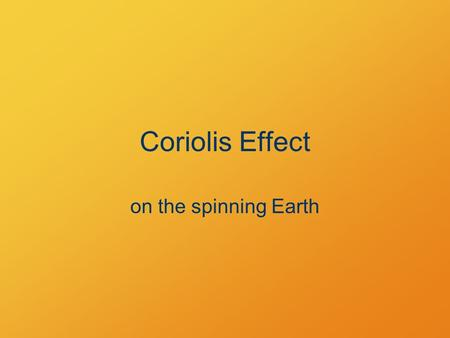 Coriolis Effect on the spinning Earth. Trajectories inertial reference frame.