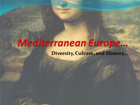 Diversity, Culture, and History…. Do Now What is the Renaissance? Explain or describe what you know.