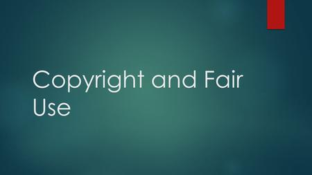 Copyright and Fair Use. Q: Can we copy and publish material we find through an online search engine like Google Images?