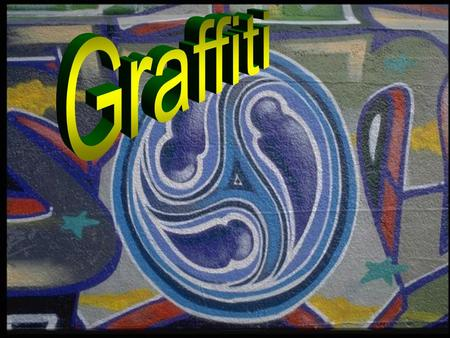 Graffity. Until relatively recently, graffiti was considered to be an example of anti-social behavior, the work of vandals.