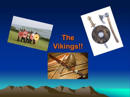 The Vikings!!. Contents Who were the Vikings ? What did they wear? What did they eat? What were their daily jobs like? What were their long boats made.