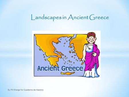 Landscapes in Ancient Greece By Pili Biarge for Cuaderno de Maestra.