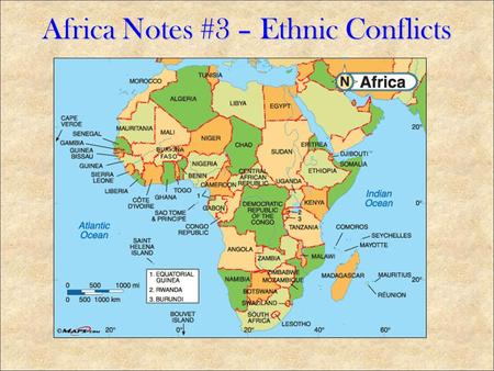 Africa Notes #3 – Ethnic Conflicts. Positives: Built roads, schools, hospitals, technology Negatives: Split up ethnic groups and forced them to live with.