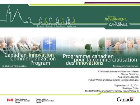 To Kickstart Innovation Canadian Innovation Commercialization Program Programme canadien pour la commercialisation des innovations Encourager l'innovation.