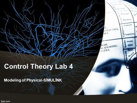 Control Theory Lab 4 Modeling of Physical-SİMULİNK.