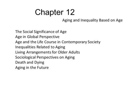 Aging and Inequality Based on Age