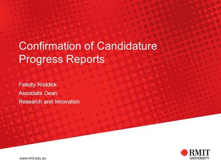 Confirmation of Candidature Progress Reports