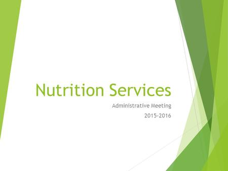 Nutrition Services Administrative Meeting 2015-2016.