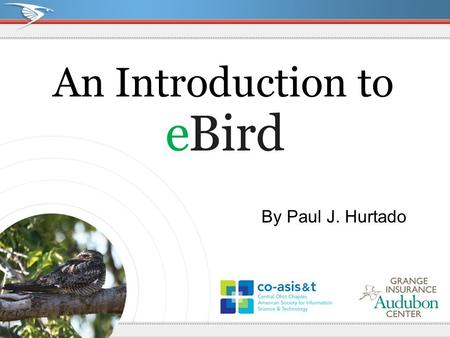 An Introduction to By Paul J. Hurtado. Where Birding Meets Science.
