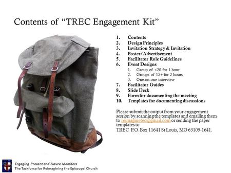 "Engaging Present and Future Members The Taskforce for Reimagining the Episcopal Church Contents of ""TREC Engagement Kit"" 1.Contents 2.Design Principles."